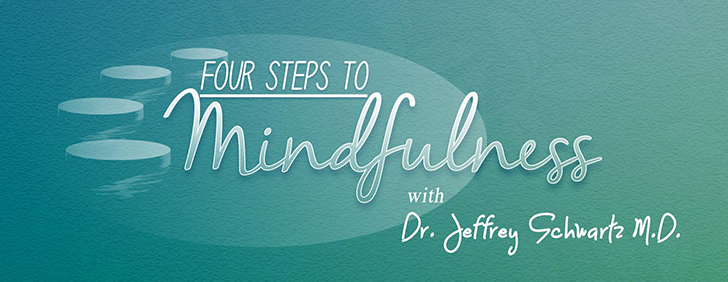 Four Steps to Mindfulness